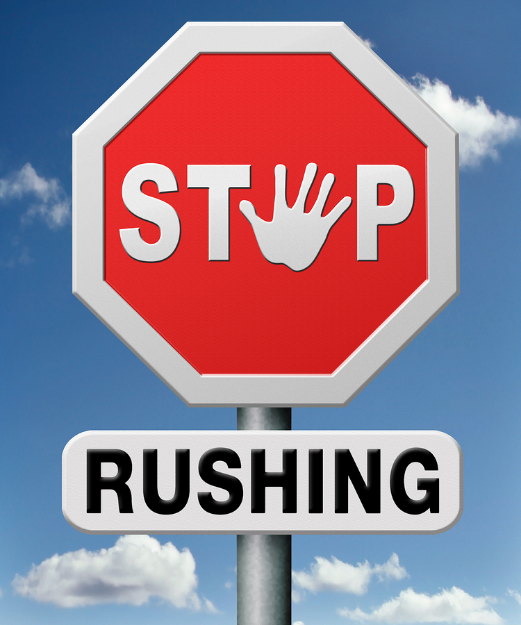 """""""Too Rushed"""""""