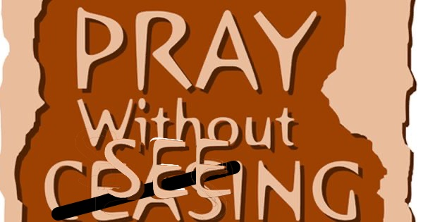 """Pray without Seeing?"""